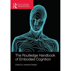 Handbook of Embodied Cognition